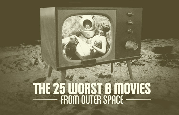 7da2e70e8 The 25 Worst B-Movies From Outer Space | Complex