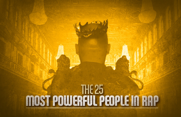 The 25 Most Powerful People in Rap (Right Now) | Complex