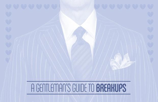 A Gentleman's Guide to Breakups | Complex