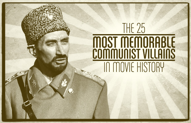 The 25 Most Memorable Communist Villains In Movies | Complex