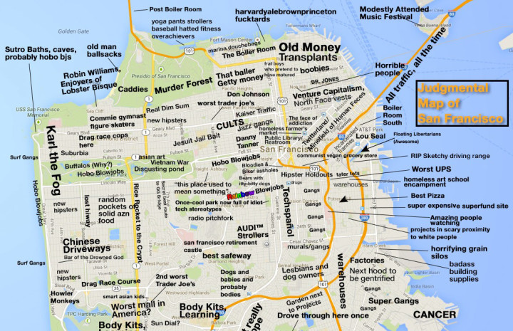 This Hilariously Offensive San Francisco Map Is Also Very ... on london sites map, philadelphia sites map, california sites map, east bay map, las vegas sites map, nashville sites map, paris sites map, south dakota sites map, manhattan sites map, los angeles sites map, new orleans sites map, new york city sites map, chicago sites map,