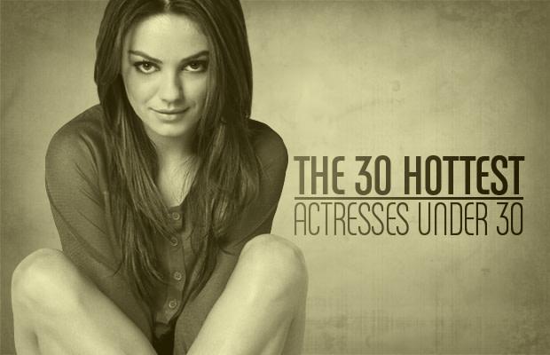 Hottest stars under 30