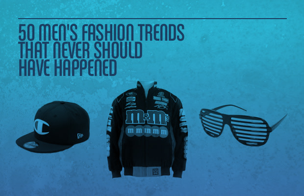 7979e83daa9 50 Men's Fashion Trends That Never Should Have Happened | Complex