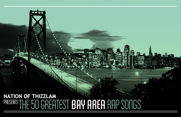 The 50 Greatest Bay Area Rap Songs | Complex