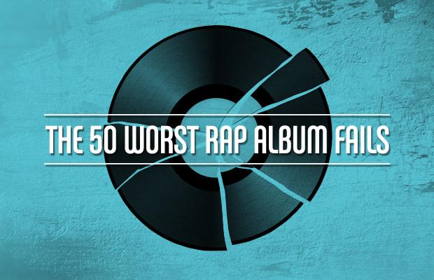 The 50 Worst Rap Album Fails | Complex