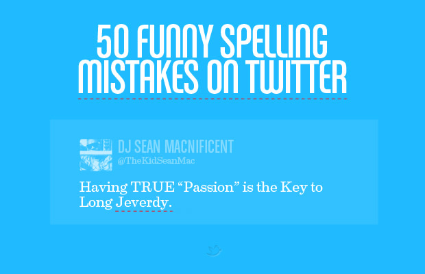 3f5eecc74 50 Funny Spelling Mistakes on Twitter | Complex