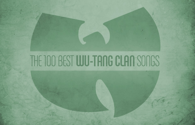 The 100 Best Wu-Tang Clan Songs | Complex