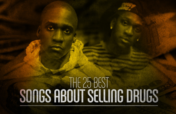 The 25 Best Songs About Selling Drugs | Complex