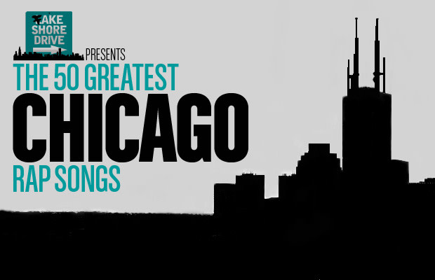 The 50 Greatest Chicago Rap Songs   Complex
