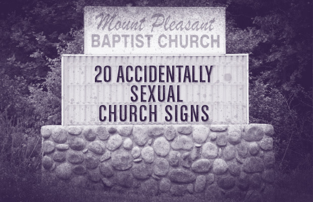 20 Accidentally Sexual Church Signs   Complex