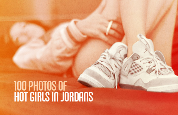 f61cdf64195 So, you want to while away a day checking out pics of girls wearing Air  Jordans? Luckily, we did the legwork for you. So leave the search bar  alone, ...