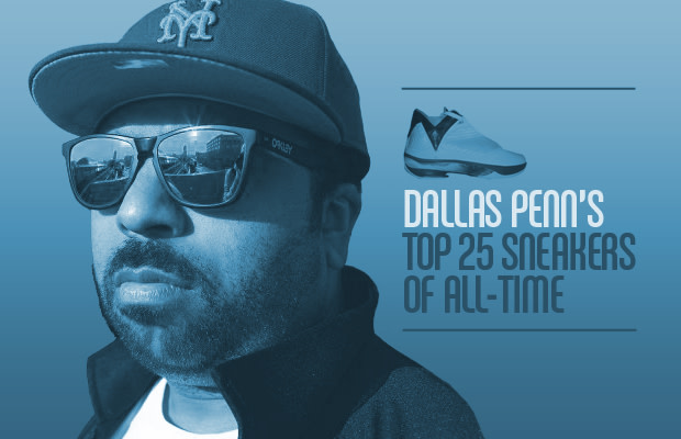 Dallas Penn's Top 25 Sneakers of All Time | Complex