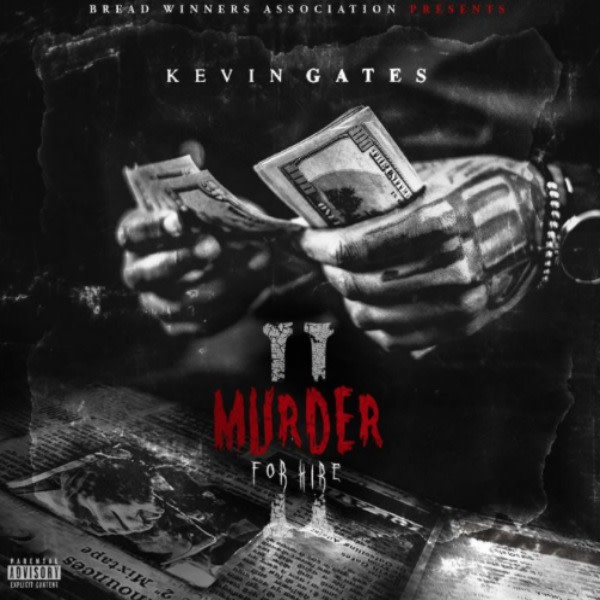 Kevin Gates 'Murder For Hire 2'