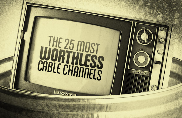 The 25 Most Worthless Cable Channels | Complex