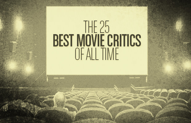 The 25 Best Movie Critics of All Time | Complex