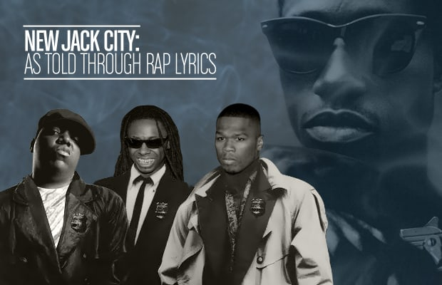 """New Jack City"" As Told Through Rap Lyrics 