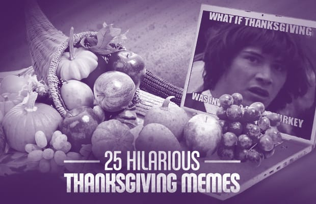 Gravy, Maybe? - 25 Hilarious Thanksgiving Memes | Complex