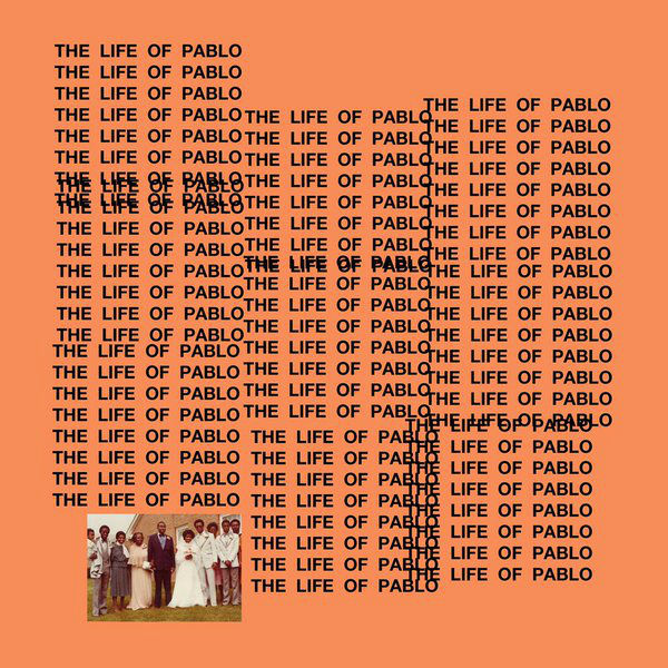 Kanye West 'The Life of Pablo'