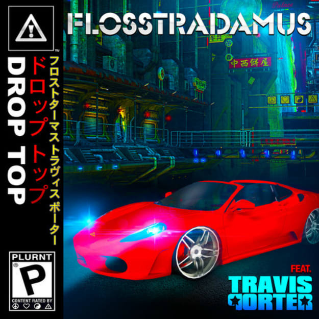 flosstradamus-drop-top