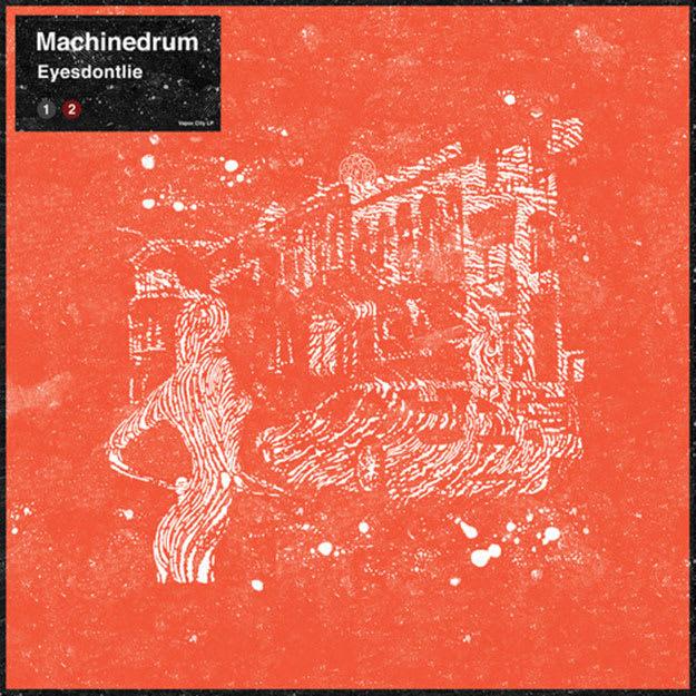 machinedrum-eyesdontlie-dj-shadow-rmx
