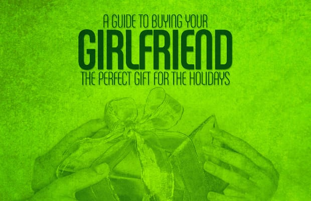 How To Find The Perfect Gift For Your Girlfriend