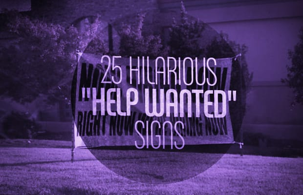 Skeletor 25 Hilarious Quot Help Wanted Quot Signs Complex