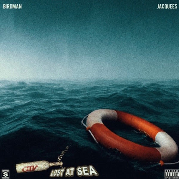 """Listen to the New Birdman and Jacquees Collaboration Track """"Lost At Sea"""" news"""