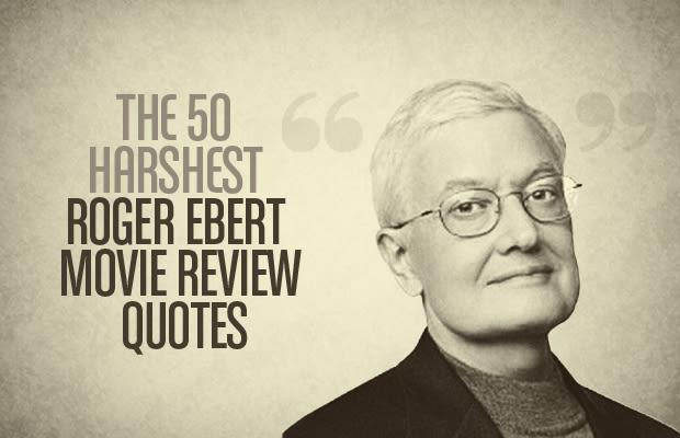 Rodger ebert movie reviews