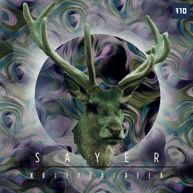 SAYER - No Eyed Deer