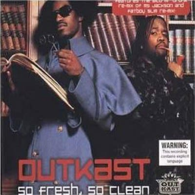 Outkast So Fresh So Clean 2001 Songs To Clean Your