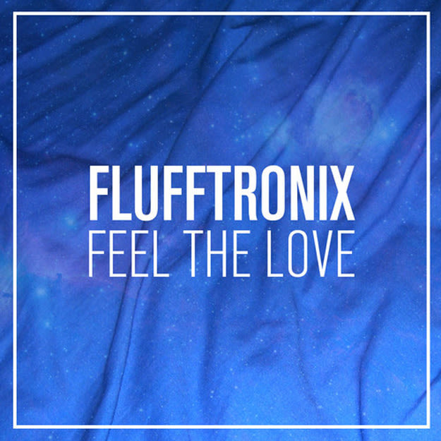 Flufftronix Feel The Love