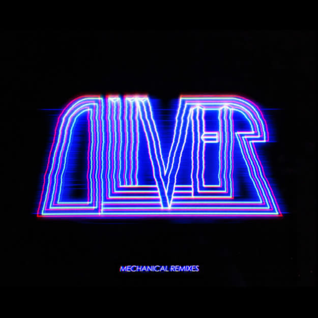 oliver-mechanical-remixes