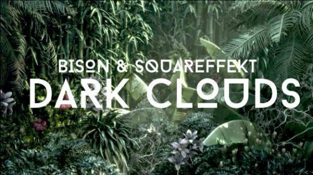 Bison & Squareffekt-Dark Clouds Art