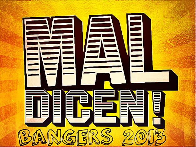 mal-dicen-bangers-2013