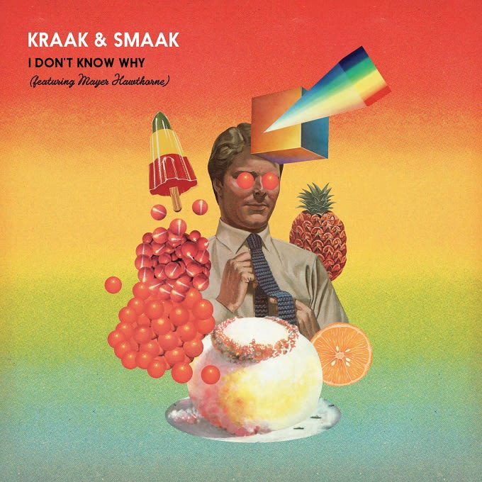 "Premiere: Check Kon's Groove Filled Remix Of Kraak & Smaak's ""I Don't Know Why"" f/ Mayer Hawthorne news"