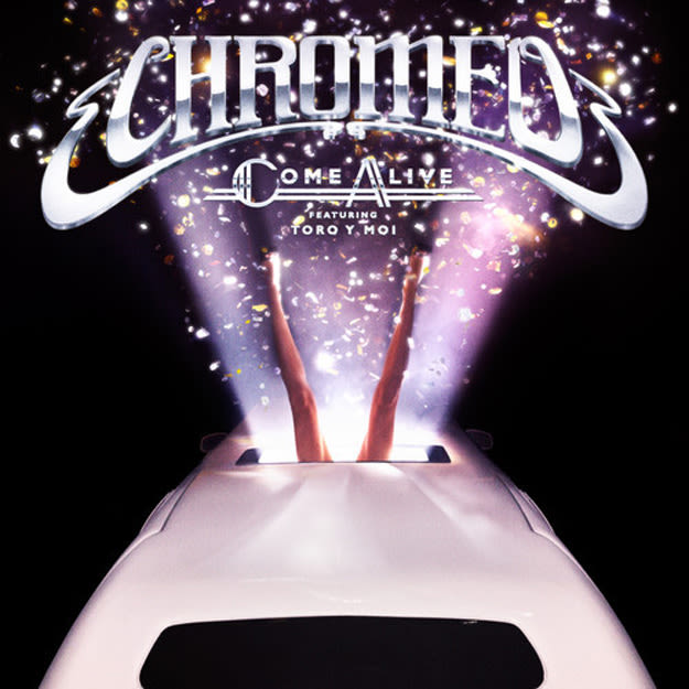 chromeo-come-alive