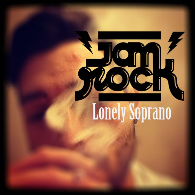 Jamrock - Lonely Soprano