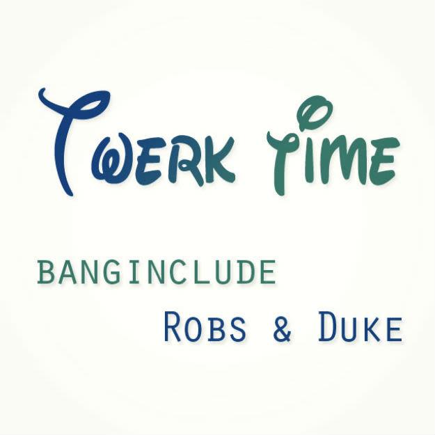 Banginclude x Robs & Duke