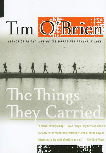 An analysis of tim obriens book the things they carried about the experiences during the vietnam war