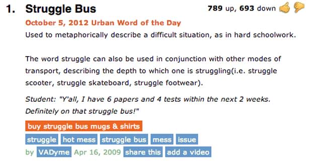 Struggle Bus The 40 Funniest Entries on UrbanDictionary com Complex