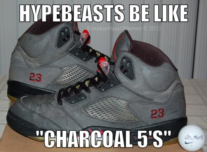 Mj Auto Sales >> Hypebeasts We Know About You - The 50 Most Hilarious Sneaker Memes Of All Time | Complex