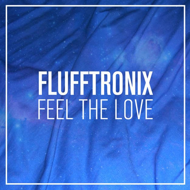 Flufftronix Feel The Love