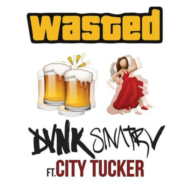 dvnk-sinatrv-wasted