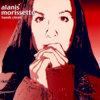Alanis Morissette Hands Clean 2002 Songs To Clean