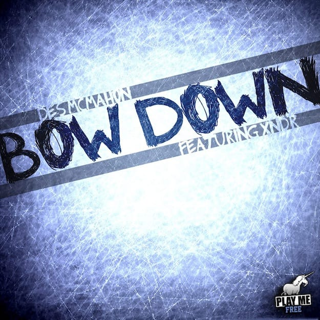 Des McMahon - Bow Down Blue [Play Me Free]