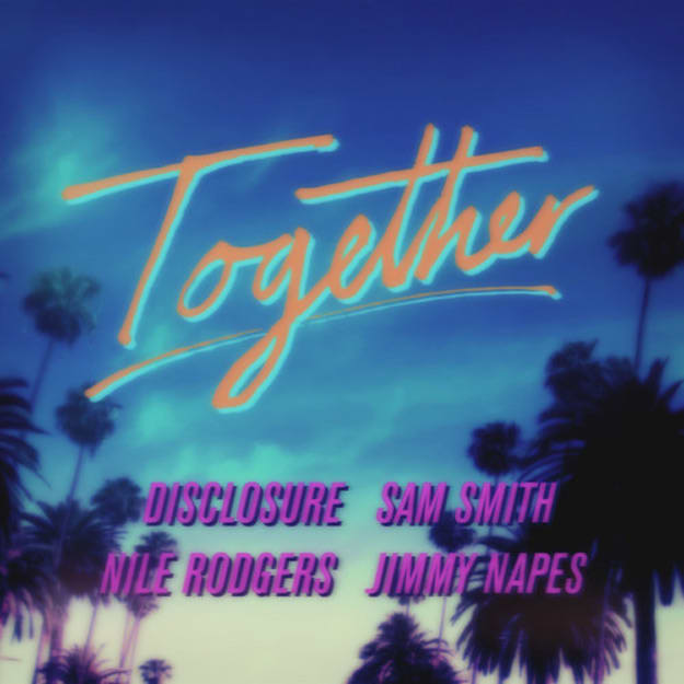 disclosure-nile-rodgers-together