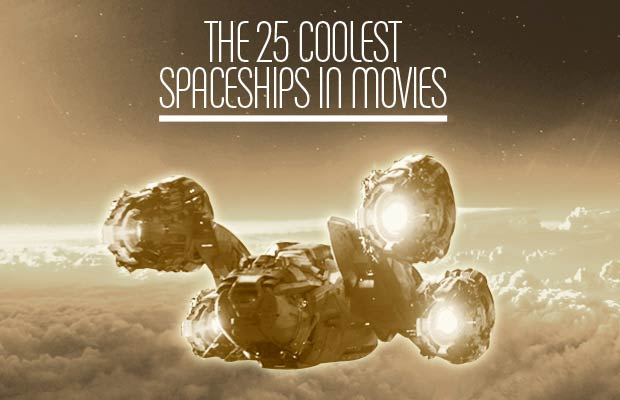 gallery the 25 coolest spaceships in movies complex
