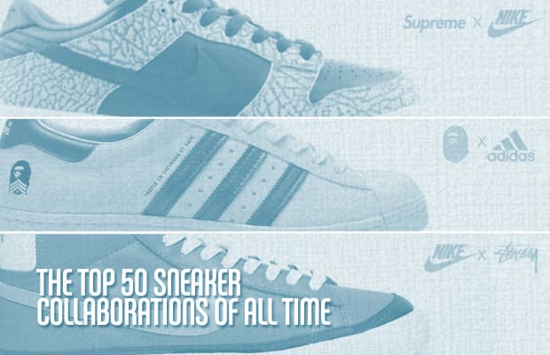 4b5b3154fdd The Top 50 Sneaker Collaborations of All Time