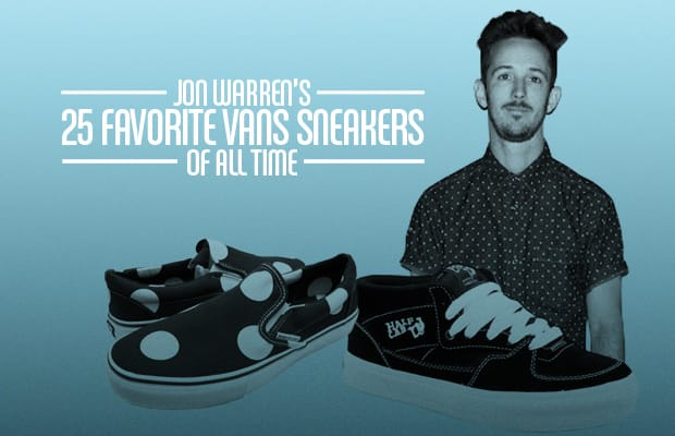 Jon Warren s 25 Favorite Vans Sneakers of All Time  3579f8e8c