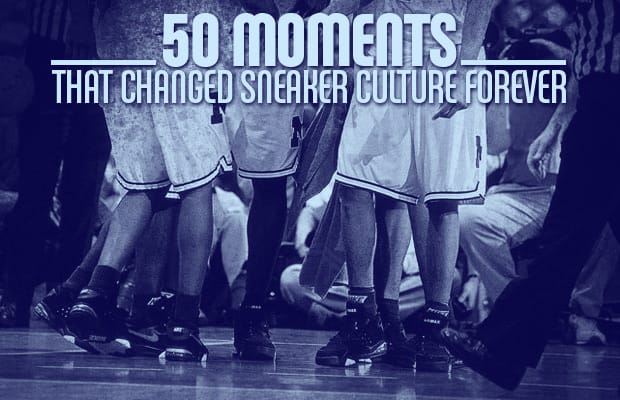 50 Moments That Changed Sneaker Culture Forever  686dacb99